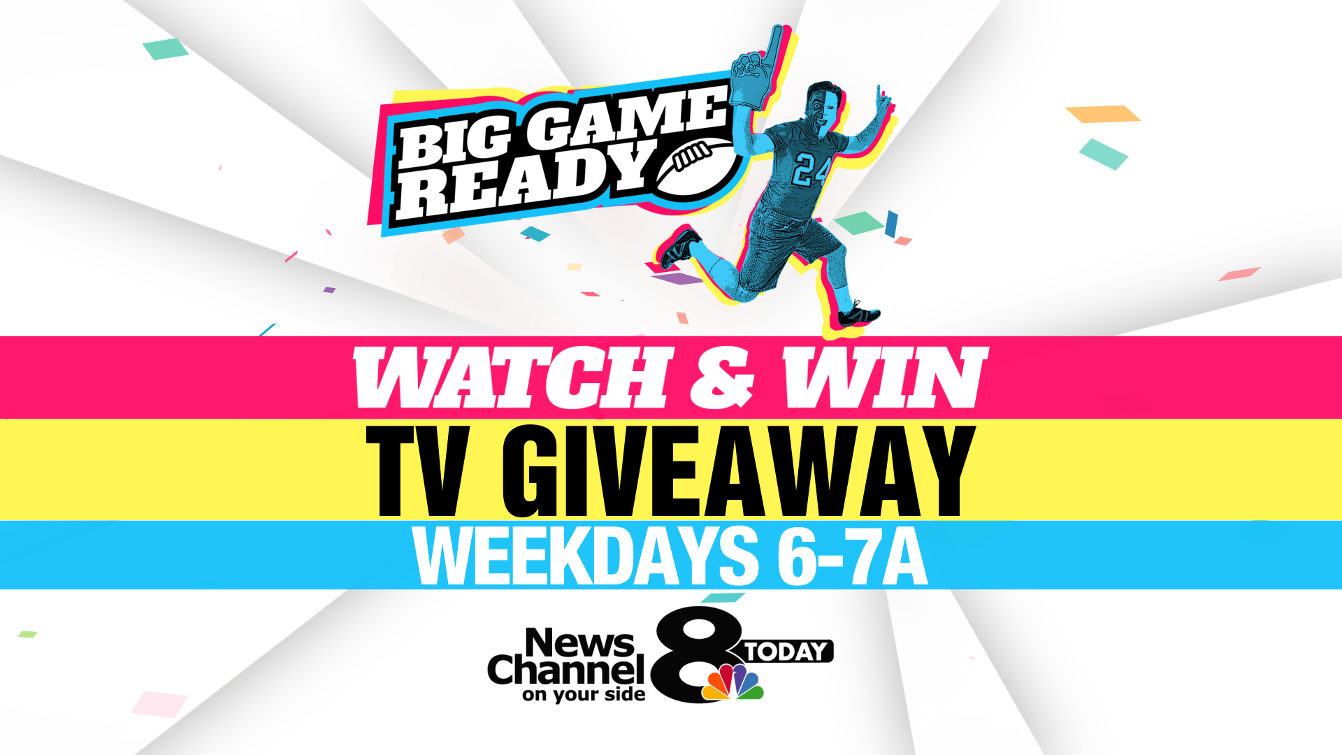 BIG GAME READY_WATCH AND WIN_WEEKDAYS FS_1548369467849.PNG.jpg