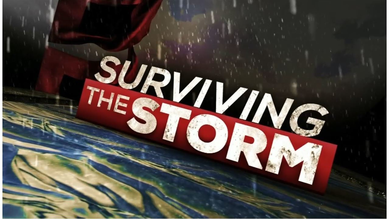 VIDEO: Surviving the Storm